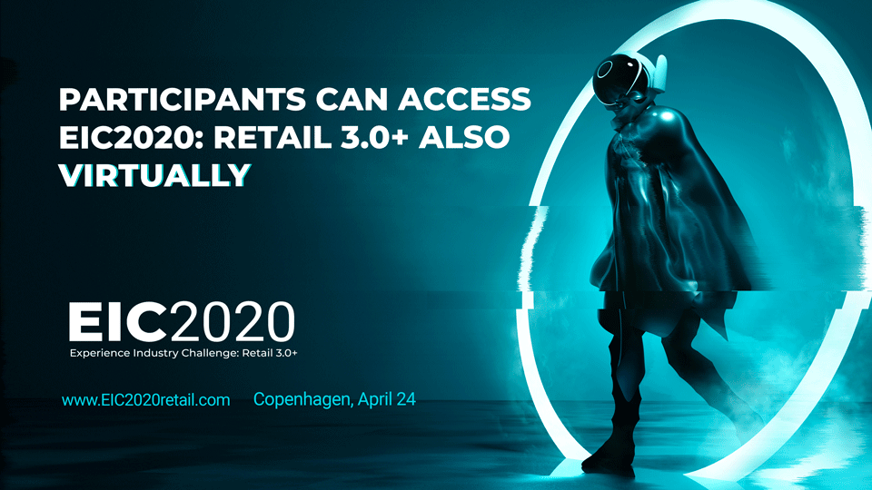 EIC2020: Retail 3.0+ is now also open for online attendance