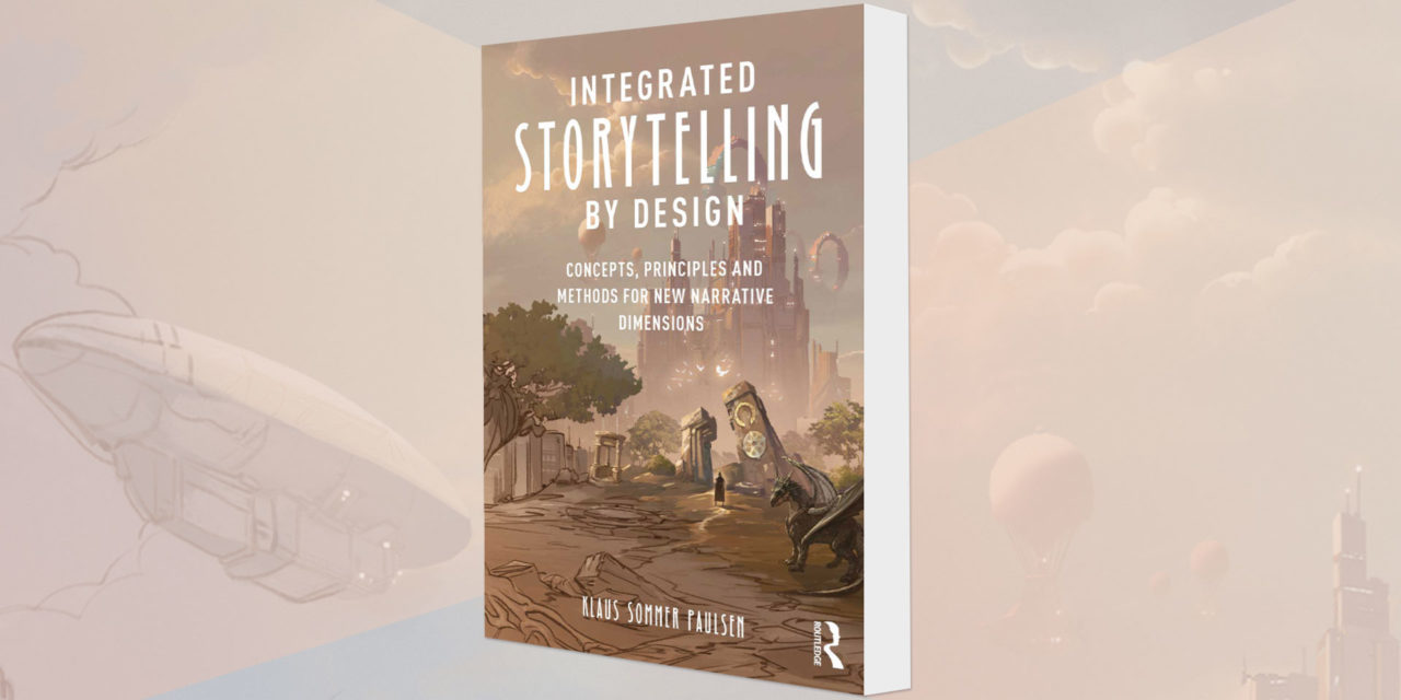 """""""Integrated Storytelling By Design"""" –  storytelling as a design method"""